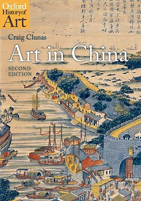 Art in China By Clunas, Craig